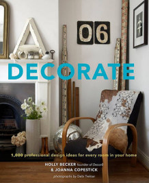 Decorate av Holly Becker og Joanna Copestick (Innbundet)