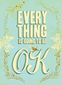 Everything Is Going to Be OK av Unnamed Anonymous (Innbundet)