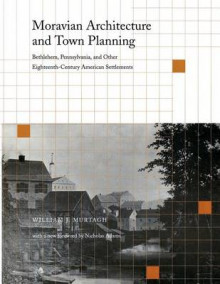 Moravian Architecture and Town Planning av William J. Murtagh (Heftet)