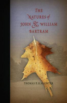 The Natures of John and William Bartram av Thomas P. Slaughter (Heftet)