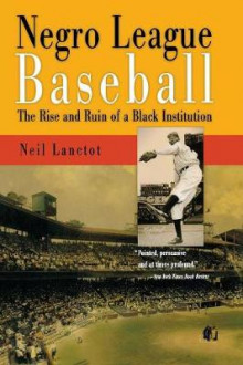 Negro League Baseball av Neil Lanctot (Heftet)