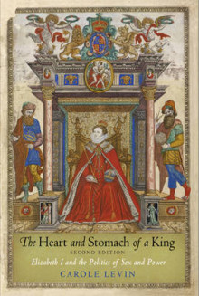 The Heart and Stomach of a King av Carole Levin (Heftet)