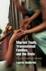 Omslag - Migrant Youth, Transnational Families, and the State