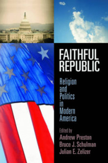 Faithful Republic av Bruce J. Schulman (Innbundet)