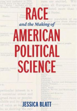 Omslag - Race and the Making of American Political Science