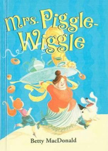 Mrs. Piggle-Wiggle av Betty MacDonald (Innbundet)