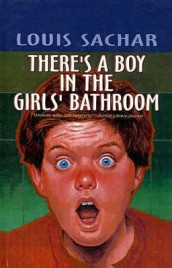 There's a Boy in the Girls' Bathroom av Louis Sachar (Innbundet)