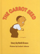 The Carrot Seed av Ruth Krauss (Innbundet)