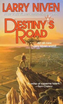 Destiny's road av Larry Niven (Heftet)