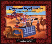 Caravan to America av John S. Major og Betty J. Belanus (Heftet)