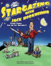 Stargazing with Jack Horkheimer av Stephen James O'Meara (Innbundet)