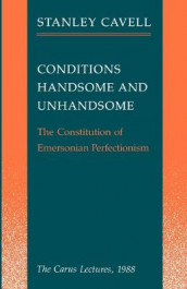 Conditions Handsome and Unhandsome av Stanley Cavell (Innbundet)
