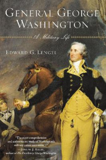 General George Washington av Edward G Lengel (Heftet)