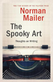 The Spooky Art av Norman Mailer (Heftet)