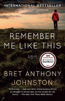 Remember Me Like This av Bret Anthony Johnston (Heftet)