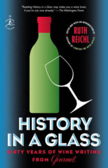 History in a Glass av Ruth Reichl (Heftet)