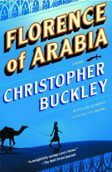 Florence of Arabia av Christopher Buckley (Heftet)