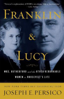 Franklin and Lucy av Joseph E Persico (Heftet)