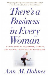 There's a Business in Every Woman av Ann Holmes (Heftet)