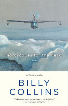 Horoscopes for the Dead av Professor Billy Collins (Heftet)
