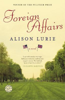 Foreign Affairs av Frederic J Whiton Professor of American Literature Alison Lurie (Heftet)
