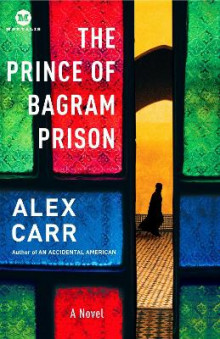 The Prince of Bagram Prison av Alex Carr (Heftet)