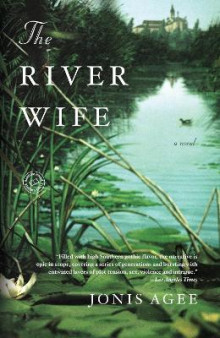 The River Wife av Jonis Agee (Heftet)