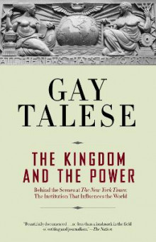 The Kingdom and the Power av Gay Talese (Heftet)