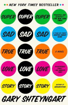 Super Sad True Love Story av Gary Shteyngart (Heftet)