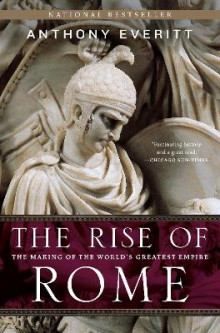 The Rise of Rome av Anthony Everitt (Heftet)