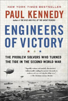 Engineers of Victory av Professor Paul Kennedy (Heftet)