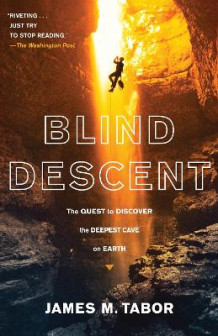 Blind Descent av James M Tabor (Heftet)