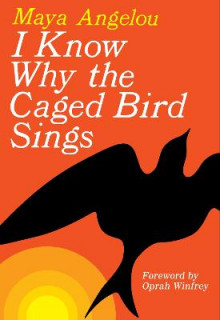 I Know Why the Caged Bird Sings av Dr Maya Angelou (Heftet)