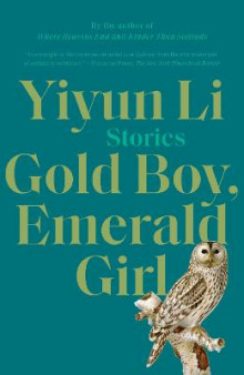 Gold Boy, Emerald Girl av Yiyun Li (Heftet)