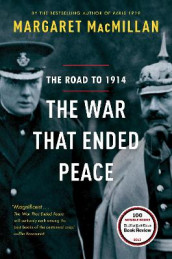 The War That Ended Peace av Margaret MacMillan (Heftet)