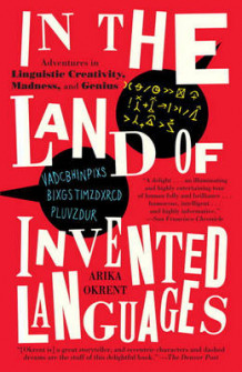 In the Land of Invented Languages av Arika Okrent (Heftet)