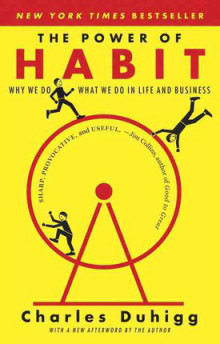 The Power of Habit: Why We Do What We Do in Life and Business av Charles Duhigg (Heftet)