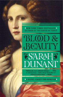 Blood and Beauty av Sarah Dunant (Heftet)