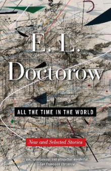 All the Time in the World av MR E L Doctorow (Heftet)