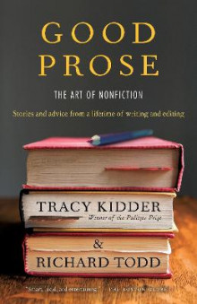 Good Prose av Tracy Kidder (Heftet)