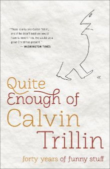 Quite Enough of Calvin Trillin av Calvin Trillin (Heftet)