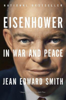 Eisenhower in War and Peace av Jean Edward Smith (Heftet)