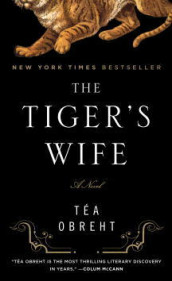 The tiger's wife av Téa Obreht (Heftet)