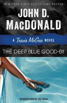 The Deep Blue Good-By av John D MacDonald (Heftet)