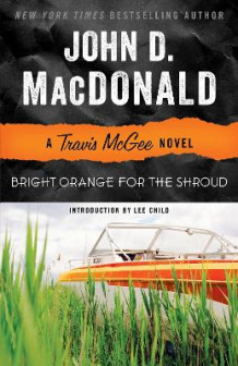 Bright Orange for the Shroud av John D MacDonald (Heftet)