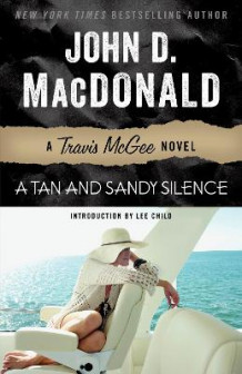 A Tan and Sandy Silence av John D MacDonald (Heftet)