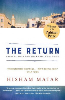 The Return (Pulitzer Prize Winner) av Hisham Matar (Heftet)
