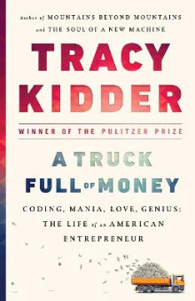 A Truck Full of Money av Tracy Kidder (Heftet)
