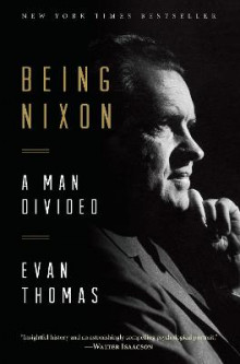 Being Nixon av Evan A. Thomas (Heftet)