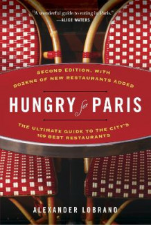 Hungry for Paris av Alexander Lobrano (Heftet)